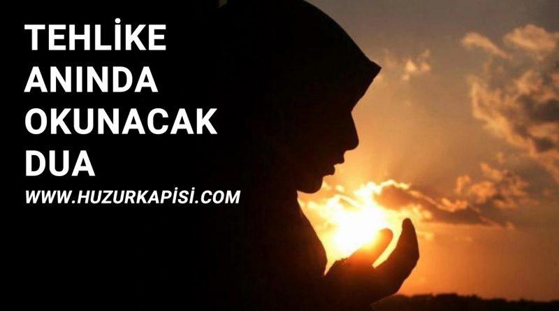 Tehlike Anında Okunacak Dua